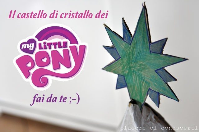 castello di cristallo My little pony fai da te